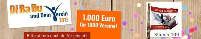 1000 Euro für den Stamm - Gib uns deine drei Stimmen.